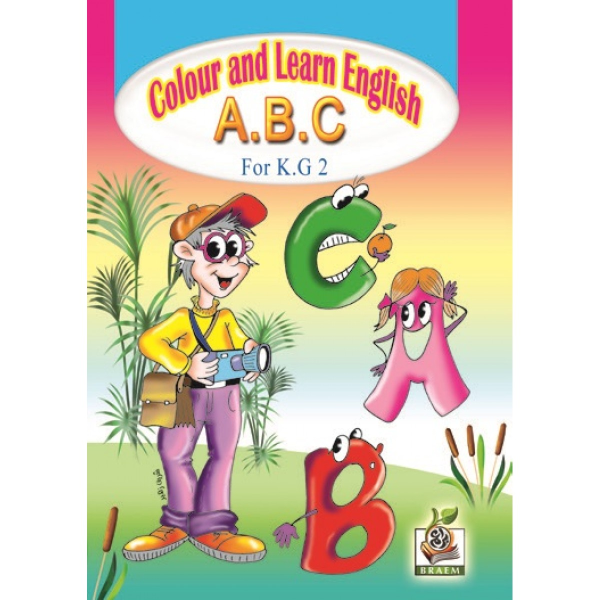 Colour and learn English A.B.C مستوى  K.G.2