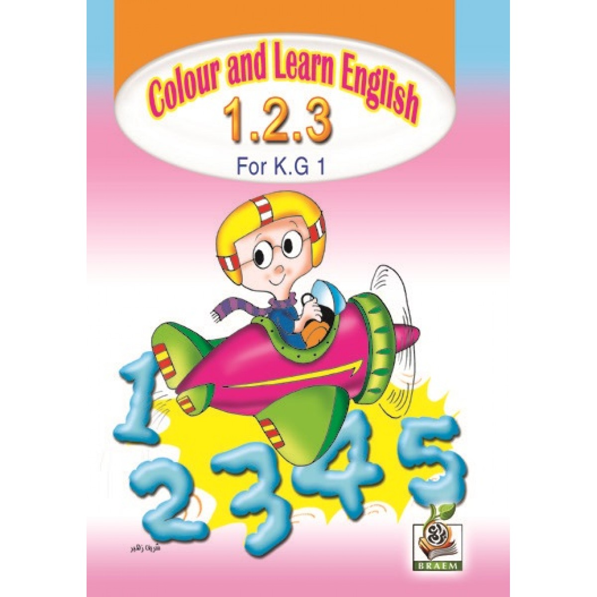 Colour and learn English 1.2.3  مستوى  K.G.1